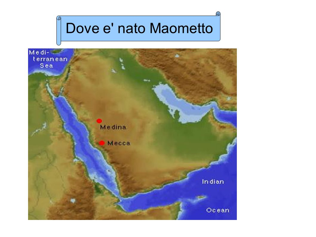 Dove e nato Maometto