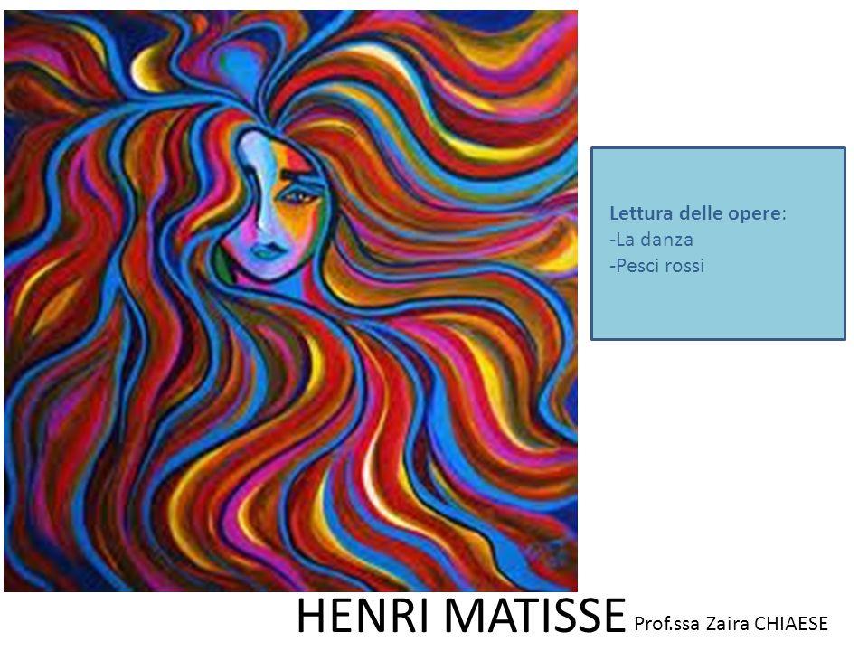 Lettura delle opere: La danza Pesci rossi HENRI MATISSE