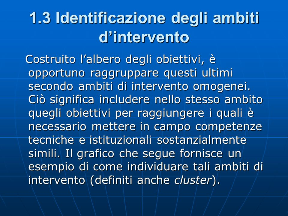 1.3 Identificazione degli ambiti d'intervento
