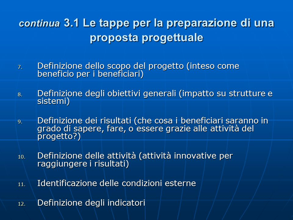 continua 3.1 Le tappe per la preparazione di una proposta progettuale
