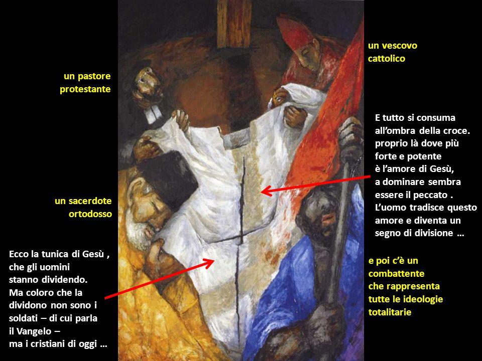 un vescovo cattolico. un pastore. protestante. E tutto si consuma. all'ombra della croce. proprio là dove più.