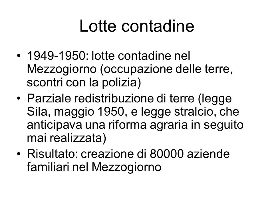 Lotte contadine 1949-1950: lotte contadine nel Mezzogiorno (occupazione delle terre, scontri con la polizia)