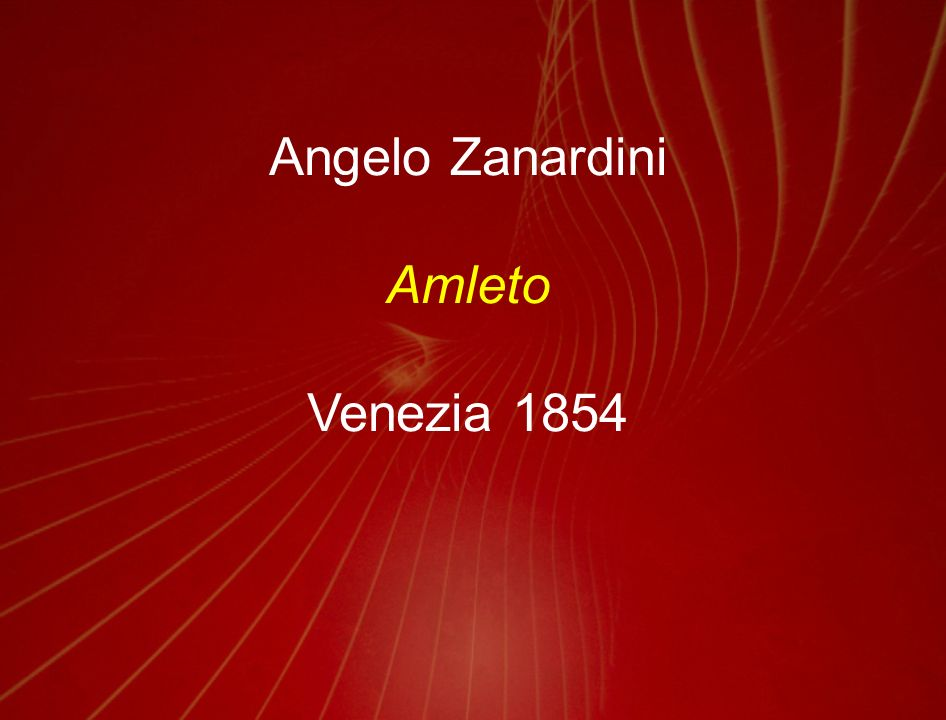 Angelo Zanardini Amleto Venezia 1854
