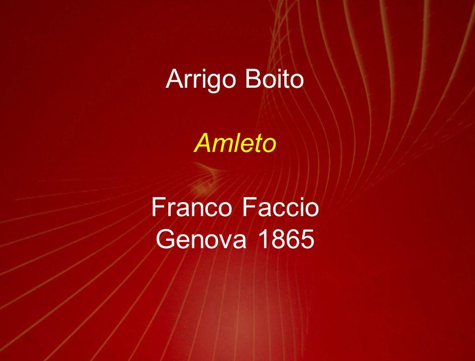 Arrigo Boito Amleto Franco Faccio Genova 1865