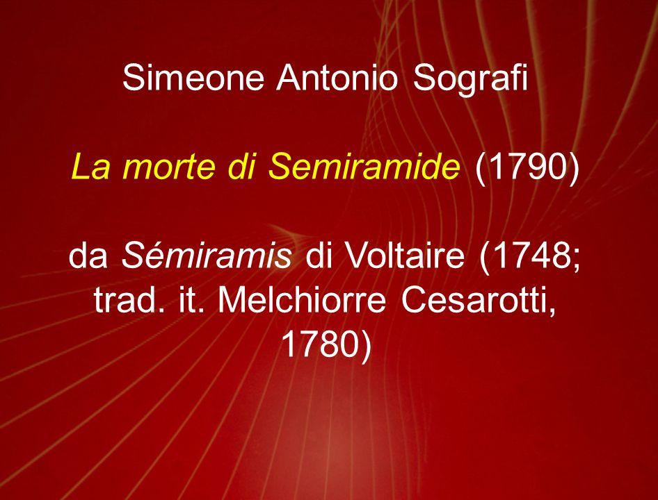 Simeone Antonio Sografi La morte di Semiramide (1790)