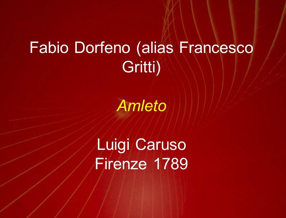 Fabio Dorfeno (alias Francesco Gritti)