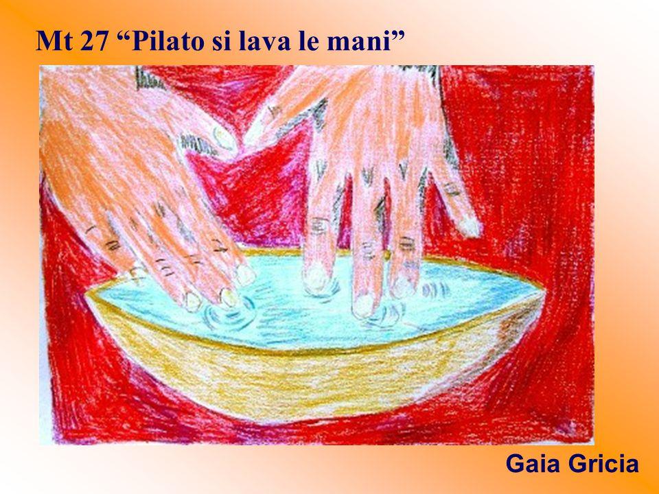 Mt 27 Pilato si lava le mani