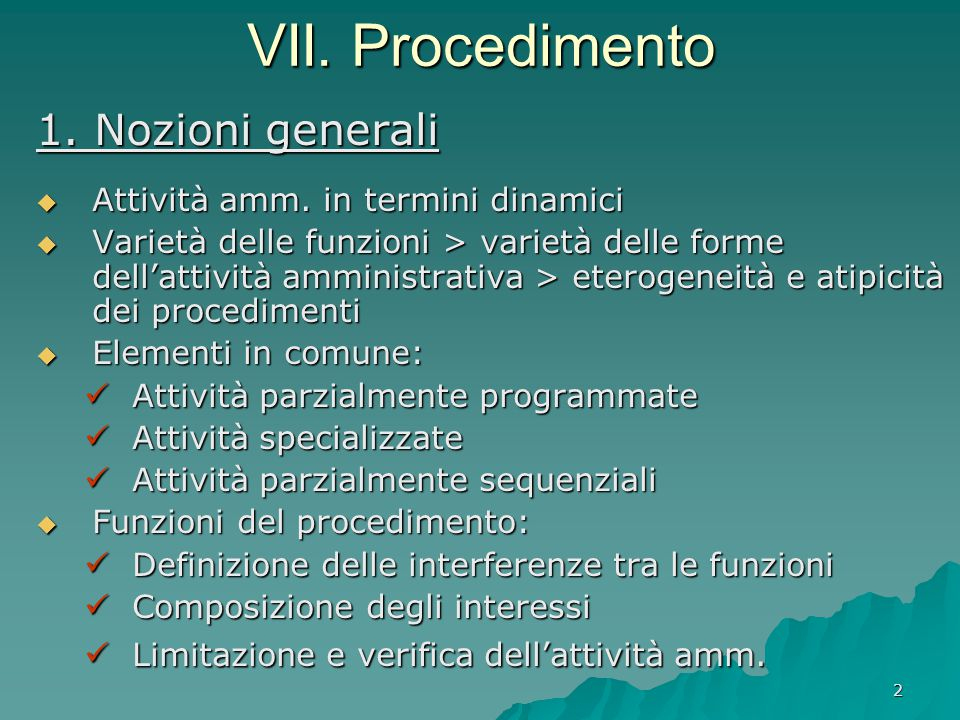 VII. Procedimento 1. Nozioni generali