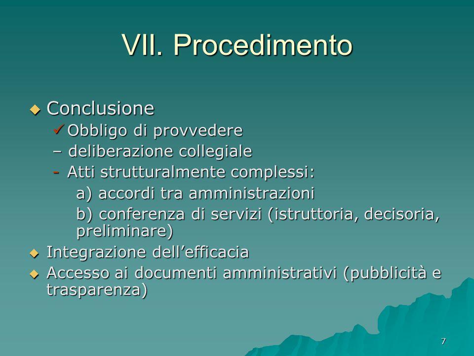 VII. Procedimento Conclusione Obbligo di provvedere