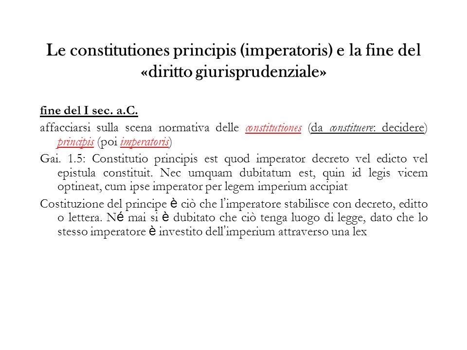 Le constitutiones principis (imperatoris) e la fine del «diritto giurisprudenziale»