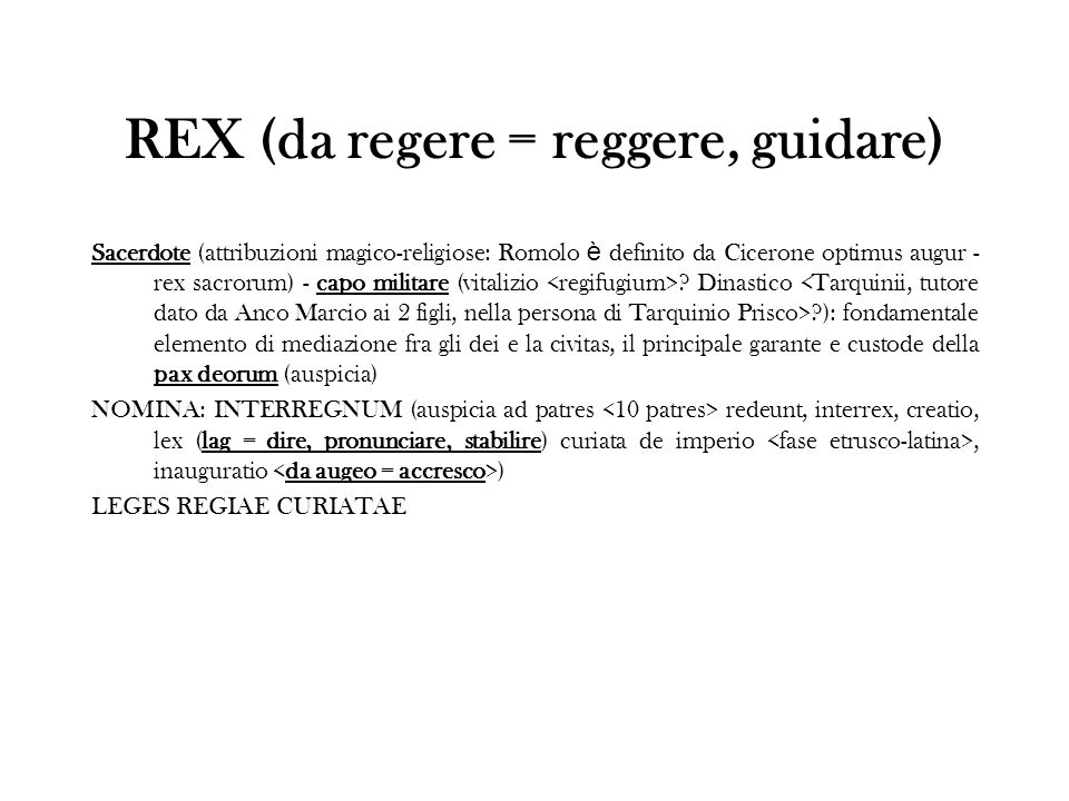 REX (da regere = reggere, guidare)
