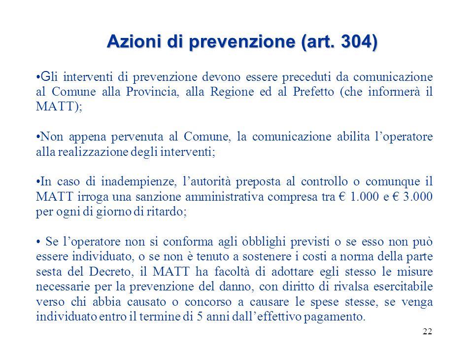 Azioni di prevenzione (art. 304)
