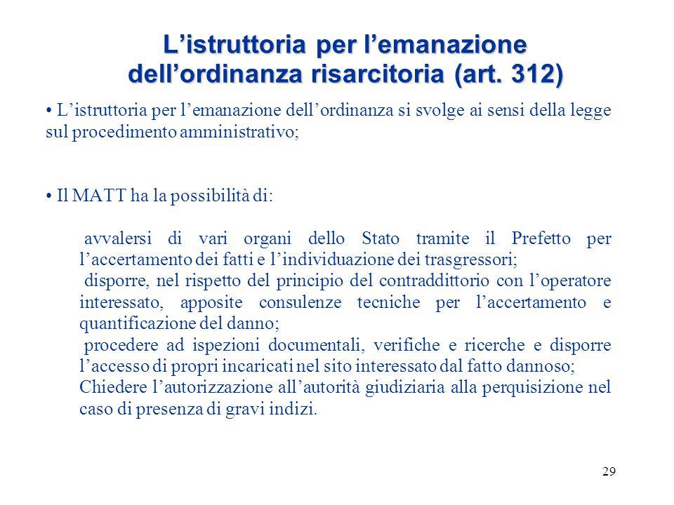 L'istruttoria per l'emanazione dell'ordinanza risarcitoria (art. 312)