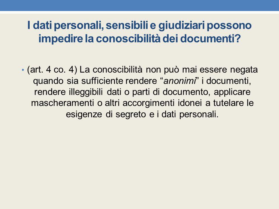 I dati personali, sensibili e giudiziari possono impedire la conoscibilità dei documenti