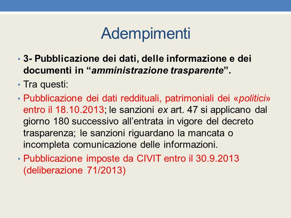 Adempimenti 3- Pubblicazione dei dati, delle informazione e dei documenti in amministrazione trasparente .