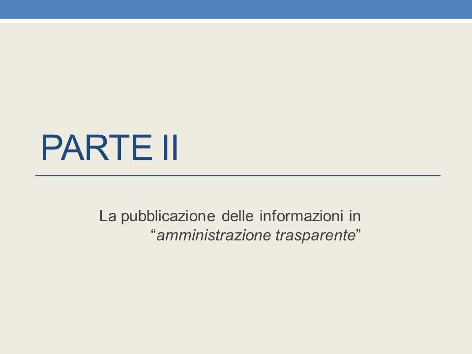La pubblicazione delle informazioni in amministrazione trasparente