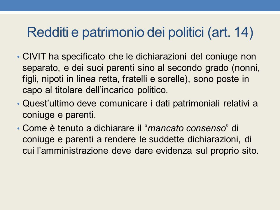 Redditi e patrimonio dei politici (art. 14)