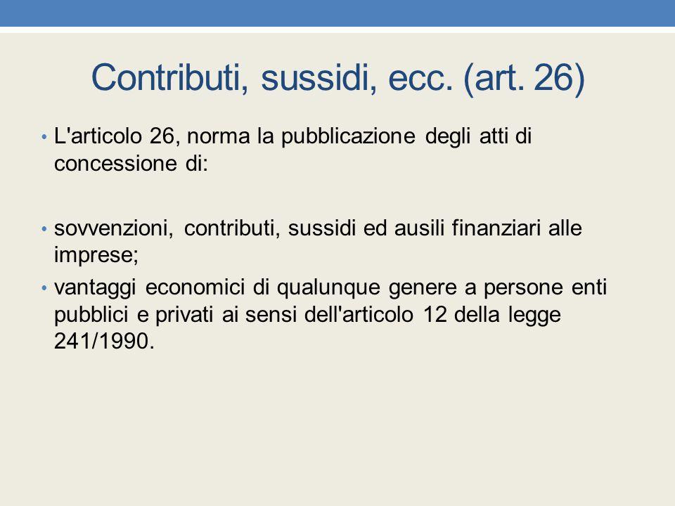 Contributi, sussidi, ecc. (art. 26)