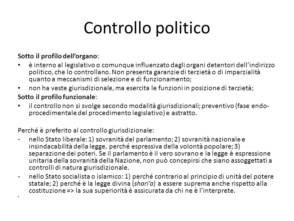 Controllo politico Sotto il profilo dell'organo: