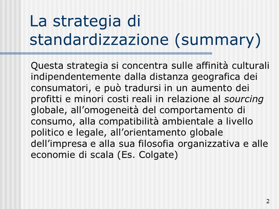 La strategia di standardizzazione (summary)