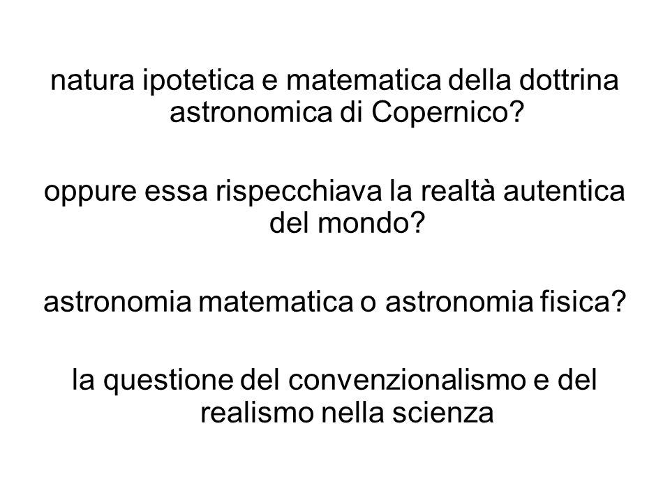natura ipotetica e matematica della dottrina astronomica di Copernico
