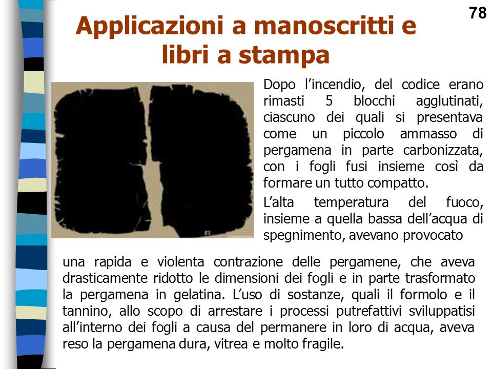 Applicazioni a manoscritti e libri a stampa