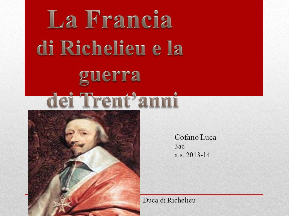di Richelieu e la guerra