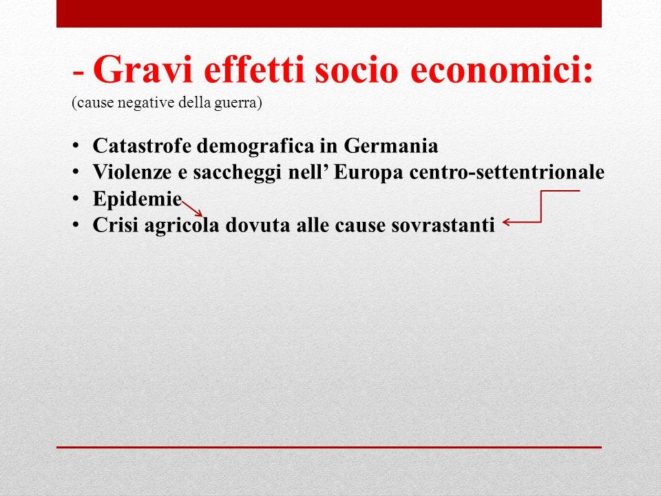 Gravi effetti socio economici: