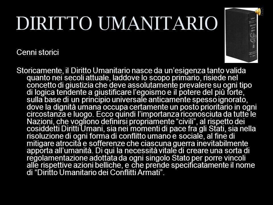 DIRITTO UMANITARIO Cenni storici