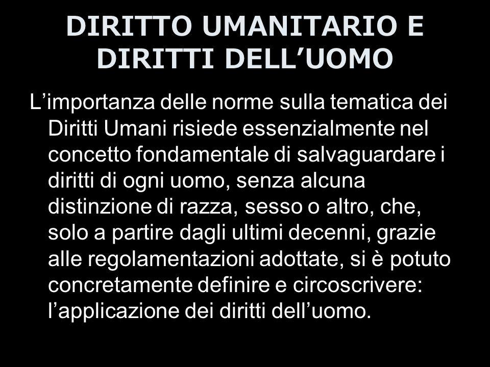 DIRITTO UMANITARIO E DIRITTI DELL'UOMO