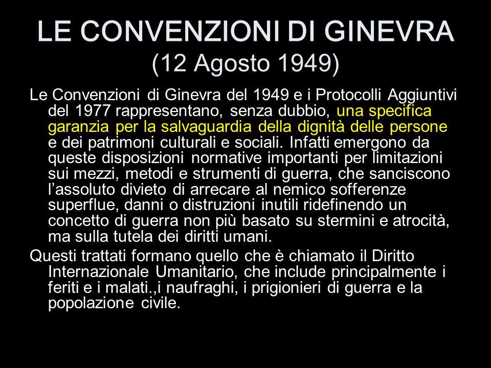 LE CONVENZIONI DI GINEVRA (12 Agosto 1949)