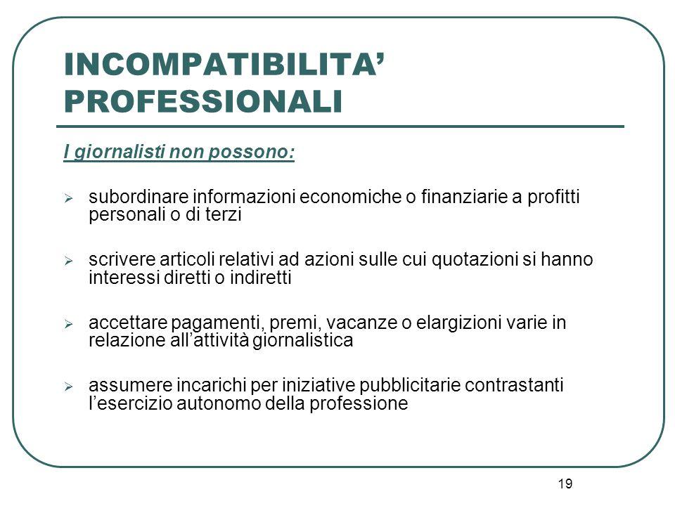 INCOMPATIBILITA' PROFESSIONALI