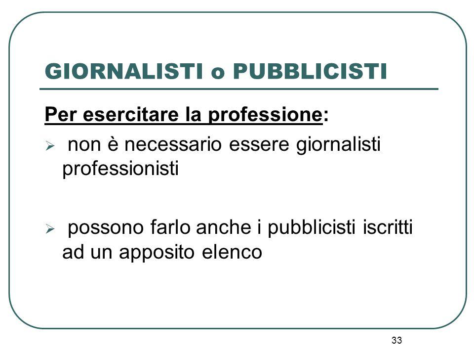 GIORNALISTI o PUBBLICISTI