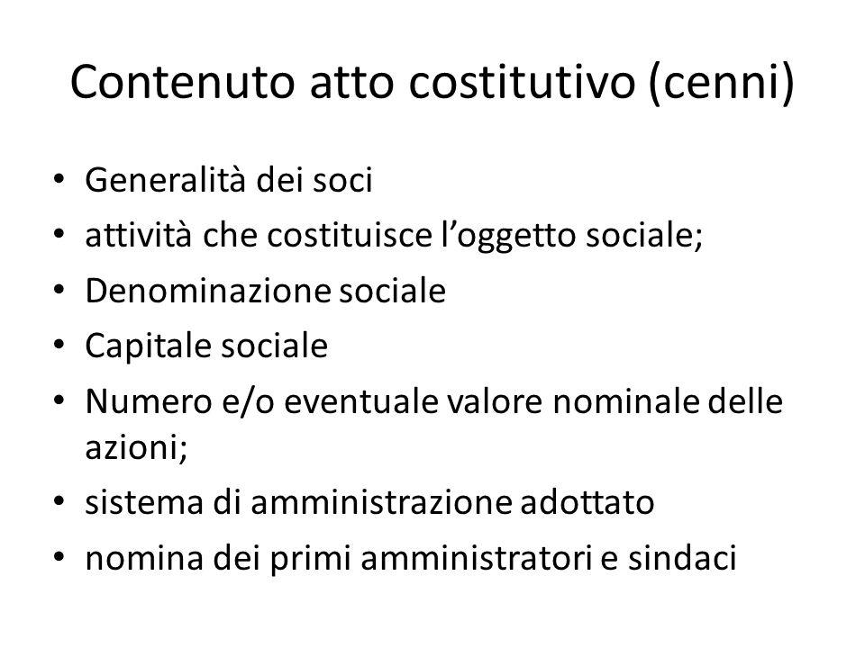 Contenuto atto costitutivo (cenni)