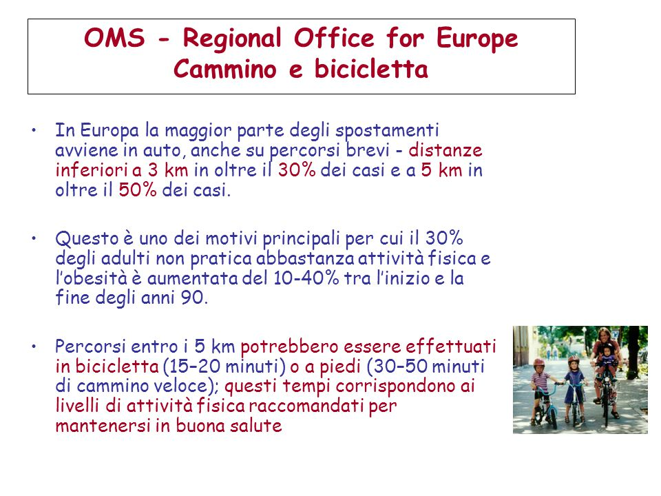 OMS - Regional Office for Europe Cammino e bicicletta