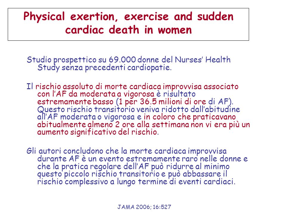 Physical exertion, exercise and sudden cardiac death in women