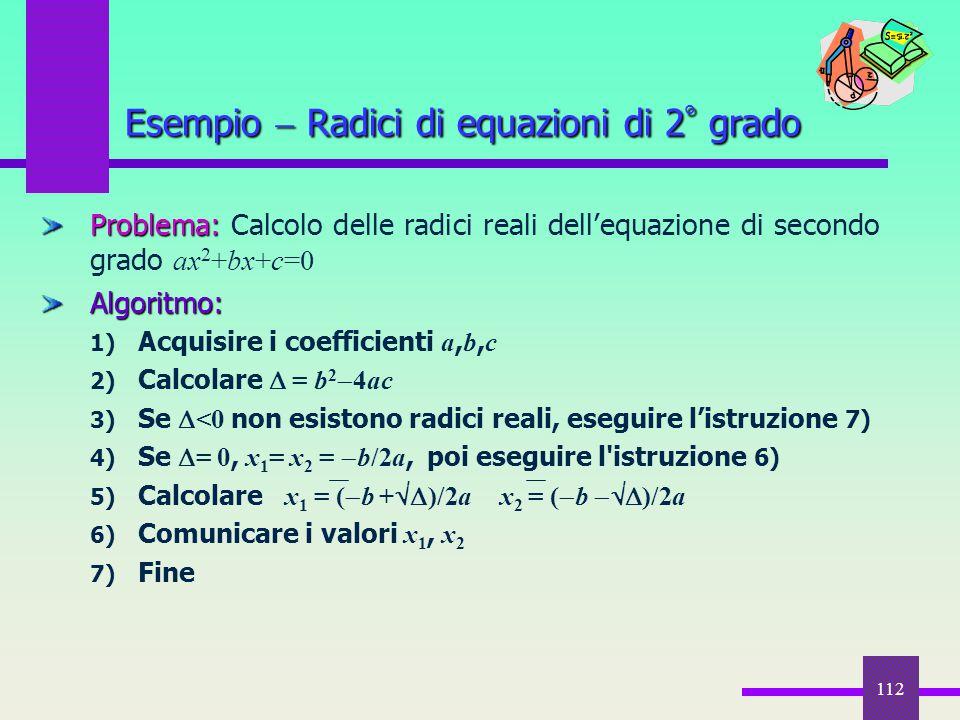 Esempio  Radici di equazioni di 2° grado