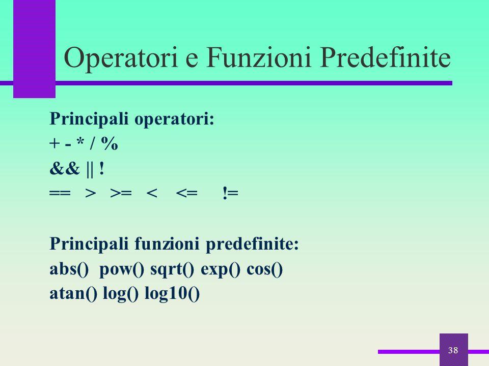 Operatori e Funzioni Predefinite