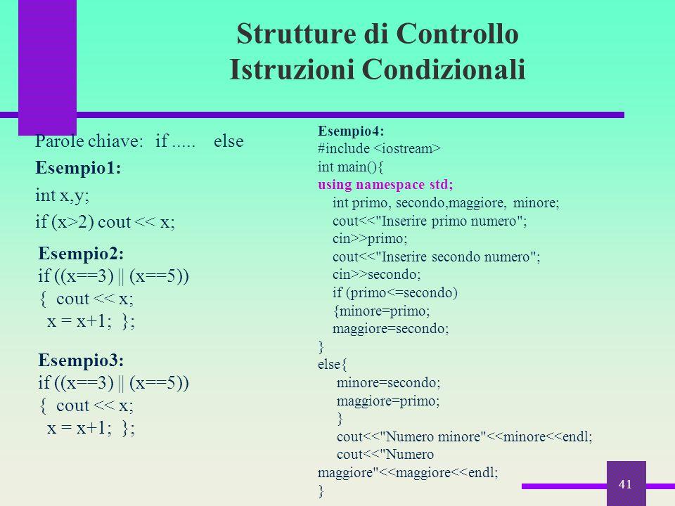 Strutture di Controllo Istruzioni Condizionali