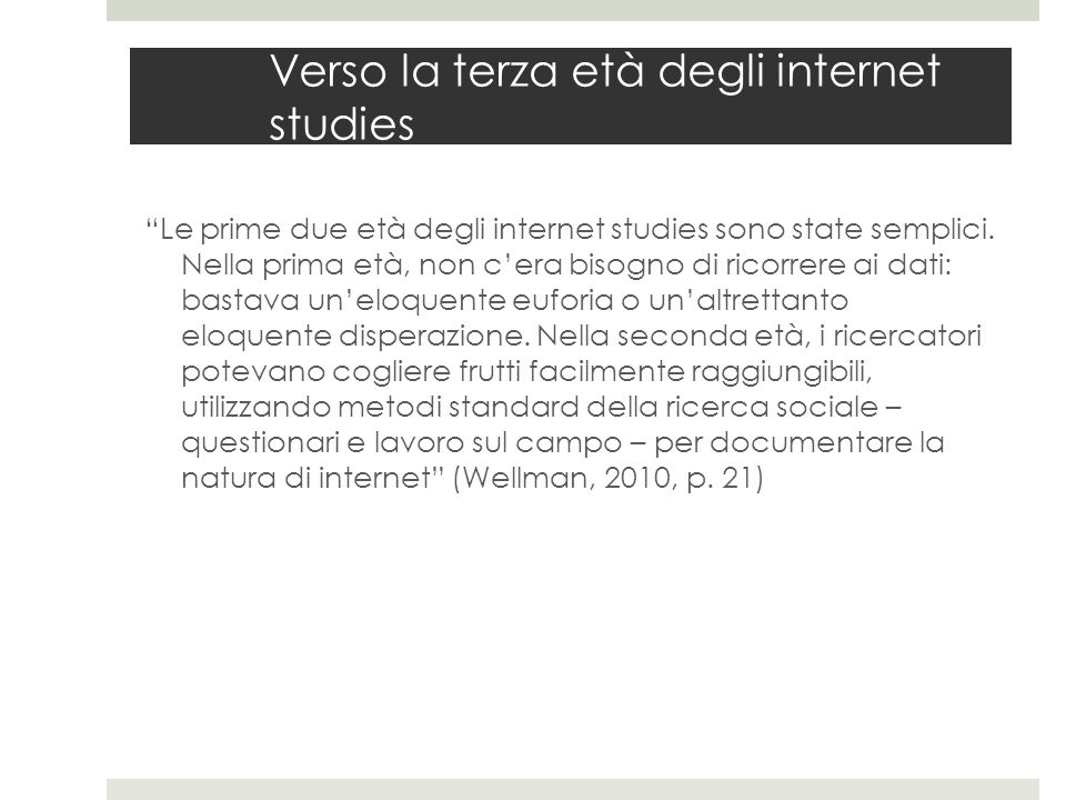 Verso la terza età degli internet studies
