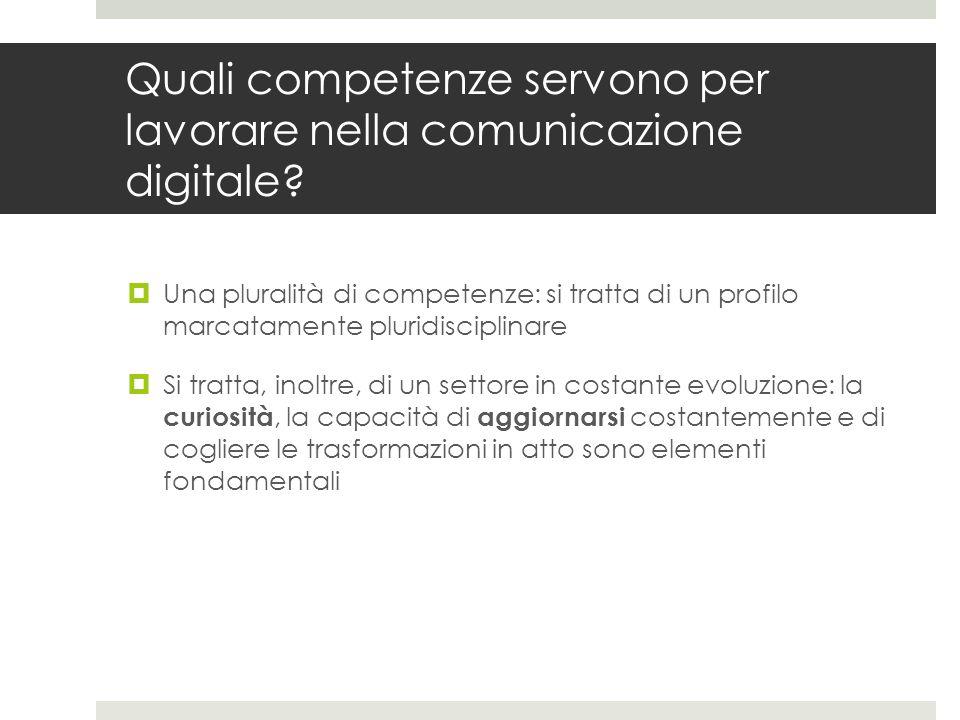 Quali competenze servono per lavorare nella comunicazione digitale