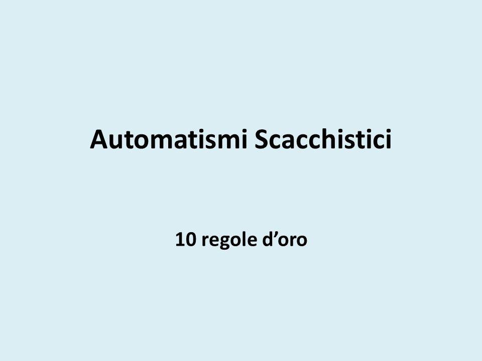 Automatismi Scacchistici
