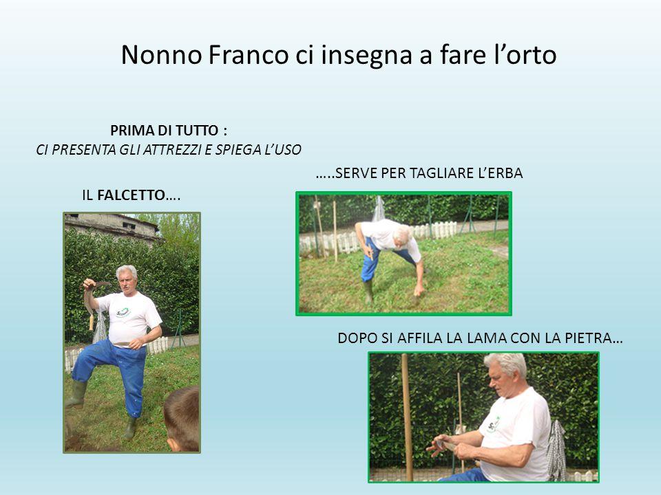 Nonno Franco ci insegna a fare l'orto