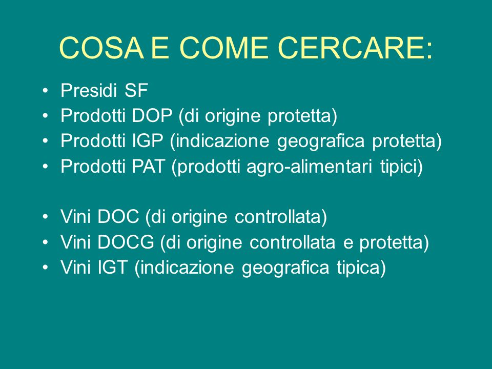 COSA E COME CERCARE: Presidi SF Prodotti DOP (di origine protetta)