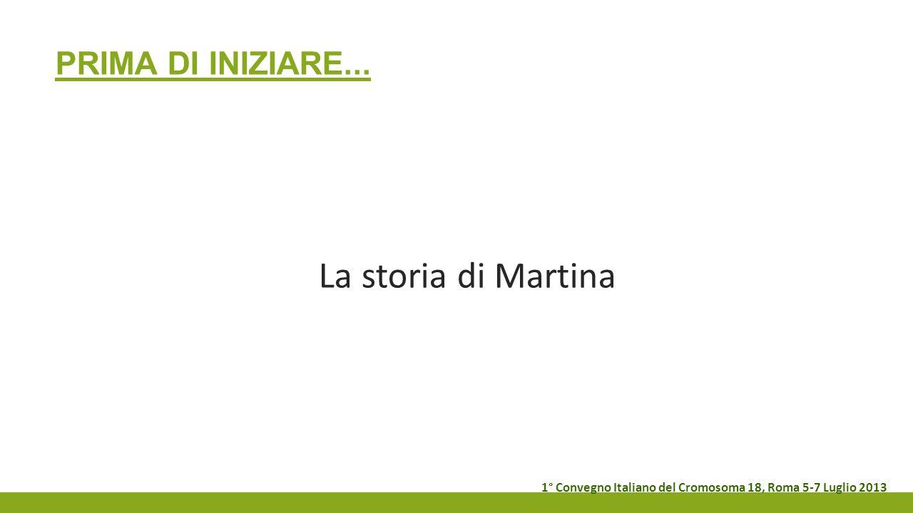 La storia di Martina Prima di iniziare...