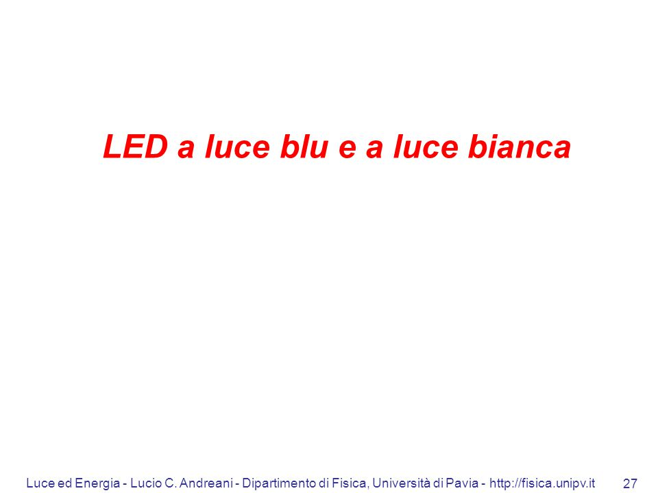 LED a luce blu e a luce bianca
