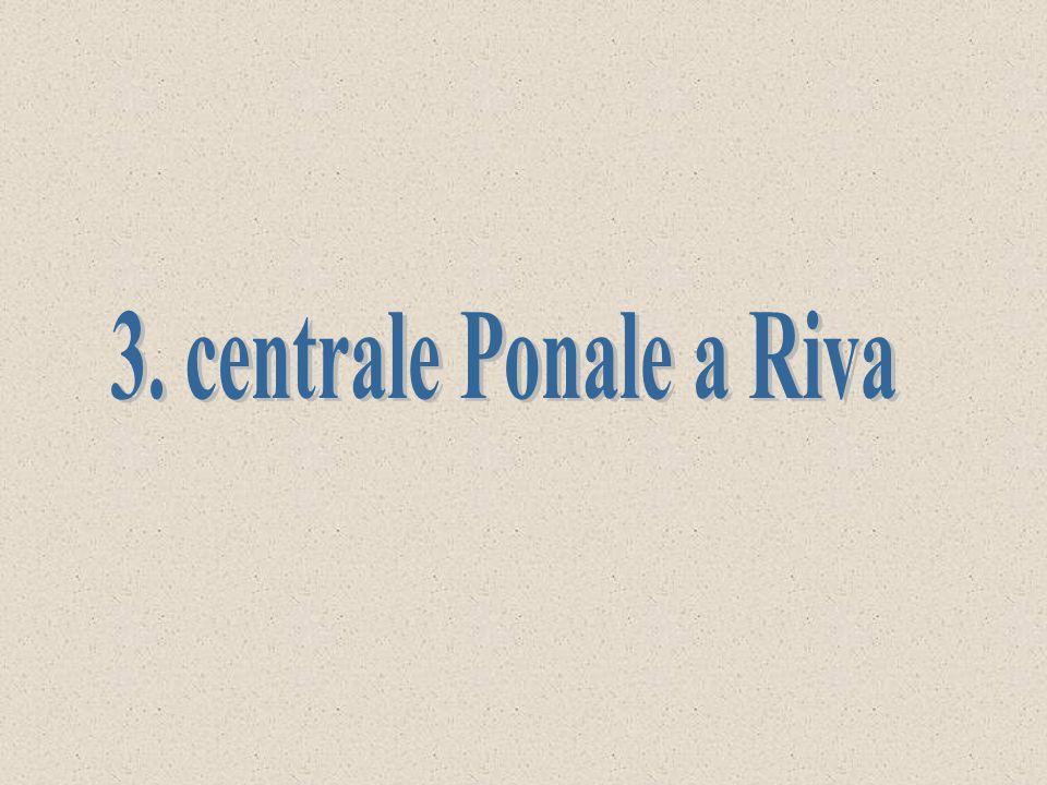 3. centrale Ponale a Riva