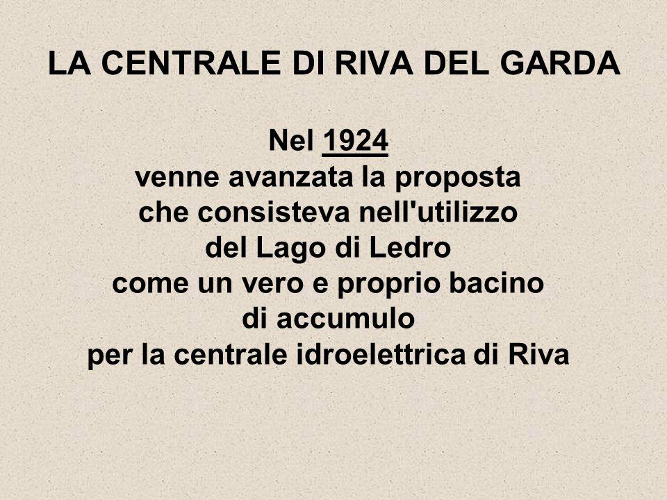 LA CENTRALE DI RIVA DEL GARDA