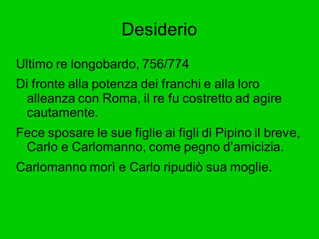 Desiderio Ultimo re longobardo, 756/774