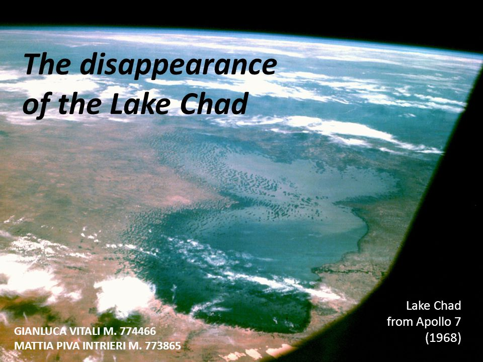 The disappearance of the Lake Chad